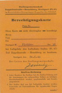 Auch an der Ecke Zeppelinstraße/Honoldweg wurde ein Stollen errichtet (Pi 67). Der Inhaber dieser Berechtigungskarte hatte dort einen Schutzplatz.